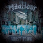 MadHour - Ghost Town